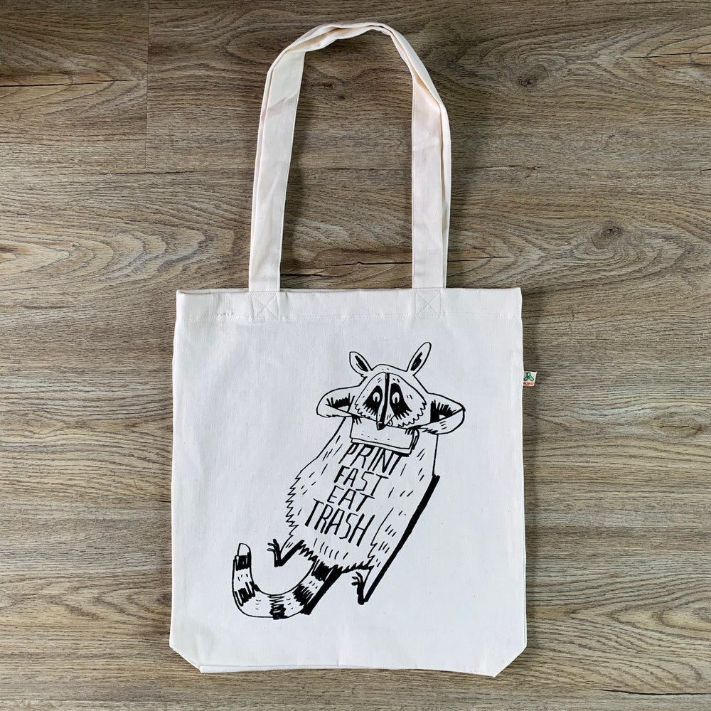 Image of PRINT FAST EAT TRASH - Warwick Johnson Cadwell *TOTE*