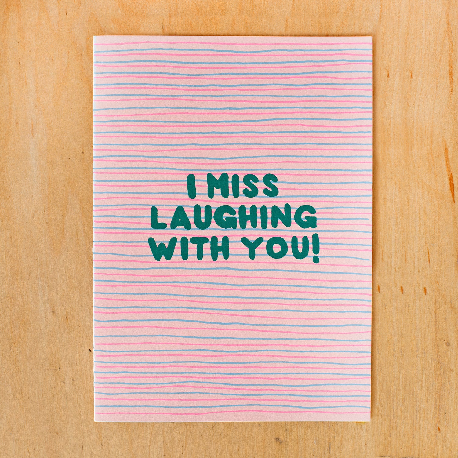 Image of I Miss Laughing With You