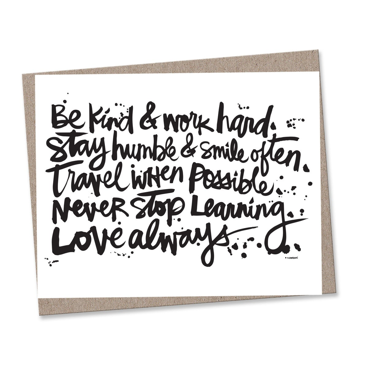 Image of BE KIND + WORK HARD #kbscript print