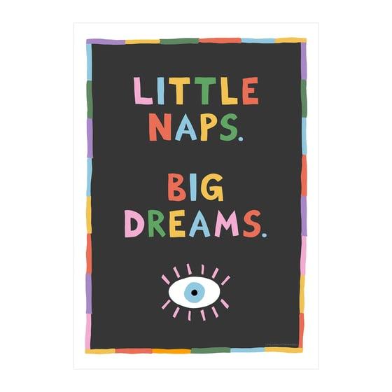 Image of Little Naps. Big Dreams.