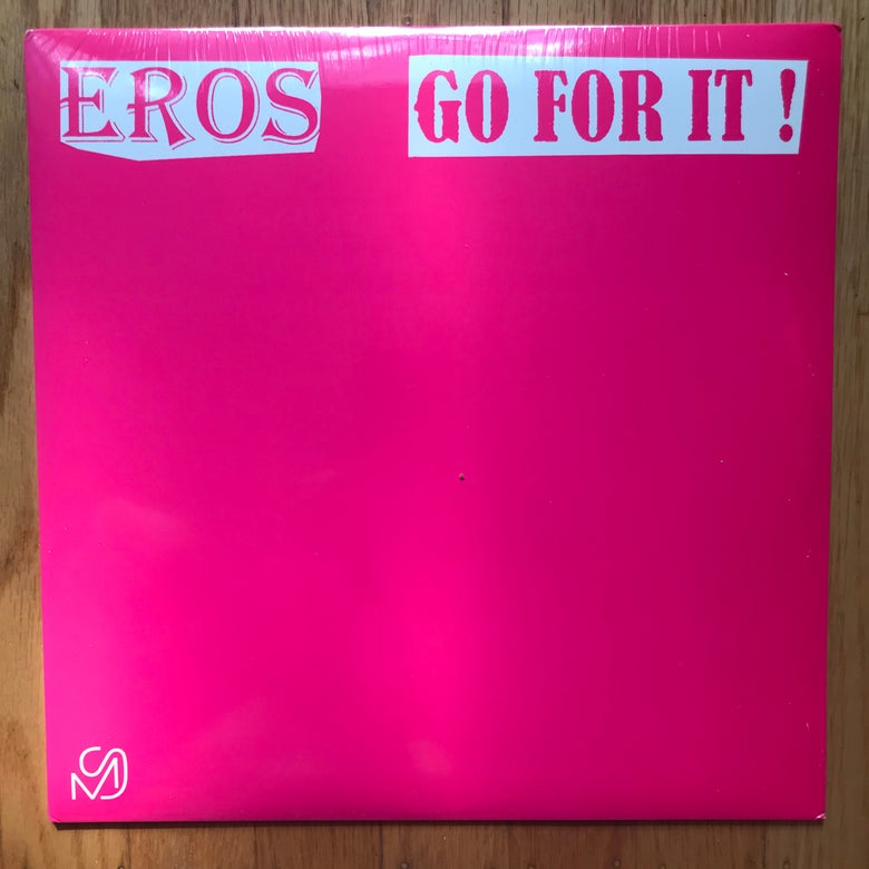 """Image of Eros - Go For It 12"""""""