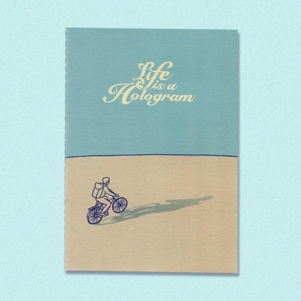Image of Life is a Hologram