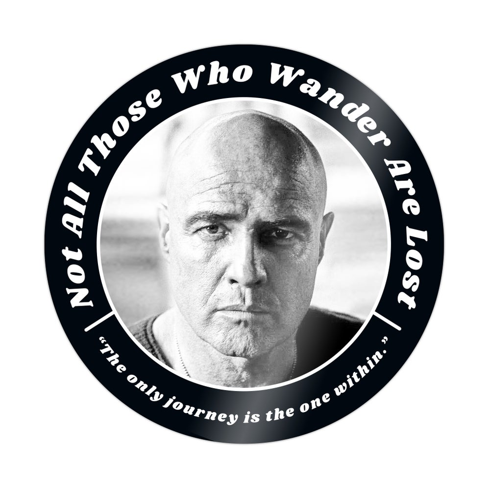 Image of Colonel Kurtz | Apocalypse Now | Not All Those Who Wander Are Lost Sticker