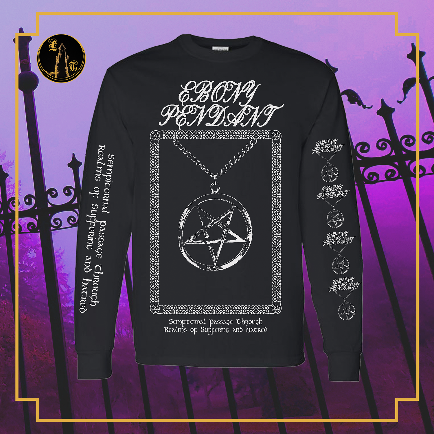 Image of Ebony Pendant - Sempiternal Passsage Through Realms of Suffering and Hatred long sleeve
