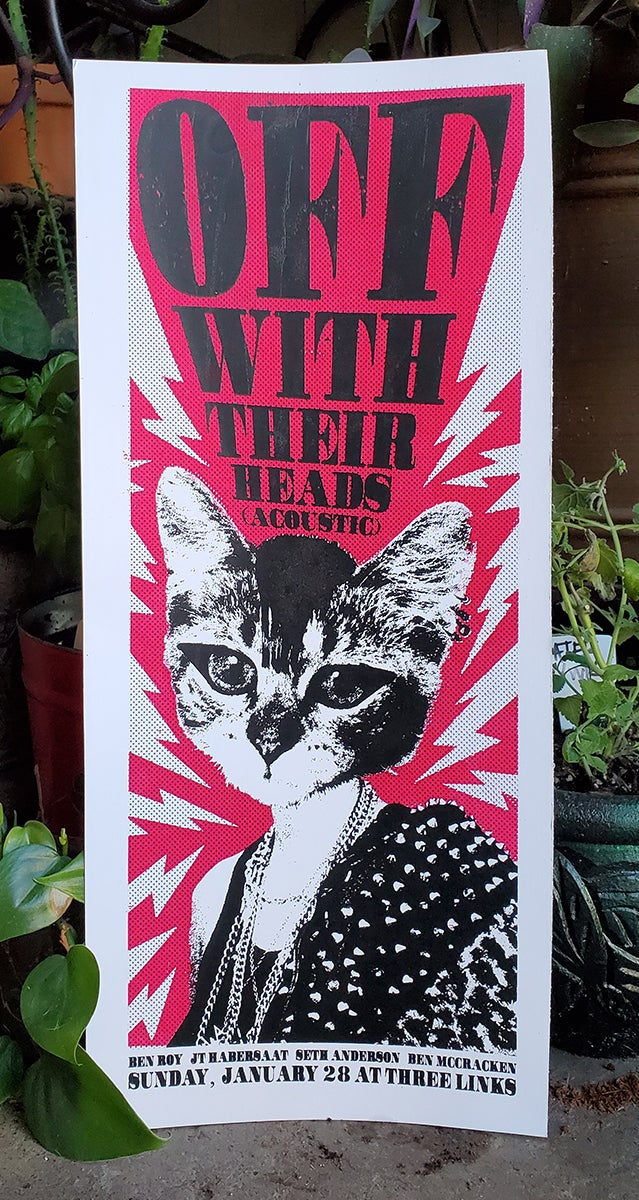 Off With Their Heads 2017 (screen print)