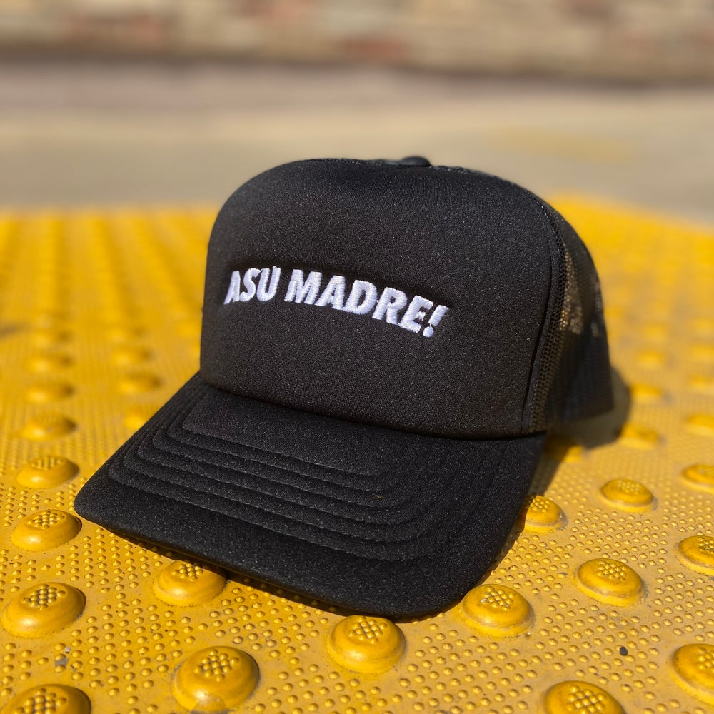 Image of Asu Madre! Trucker Hat