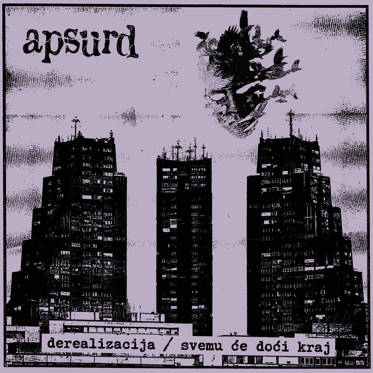 Image of APSURD - Derealizacija/Svemu Će Doći Kraj LP