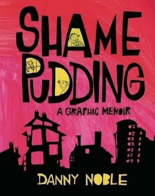 Image of Shame Pudding (Let me know who to sign it to,if you'd like it signed)