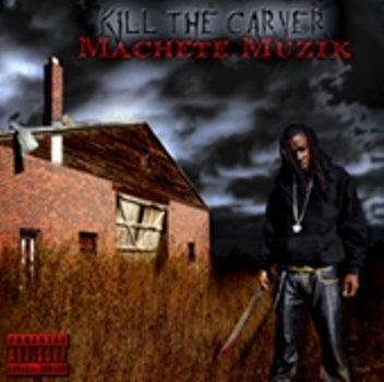 Image of MACHETE MUSICK CD (TRU THA DON AKA KILL THE CARVER)