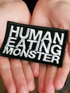 """Patch """"HUMAN EATING MONSTER"""""""