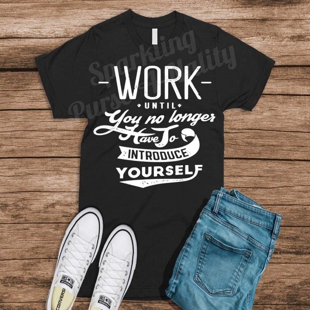 Image of Work Until...