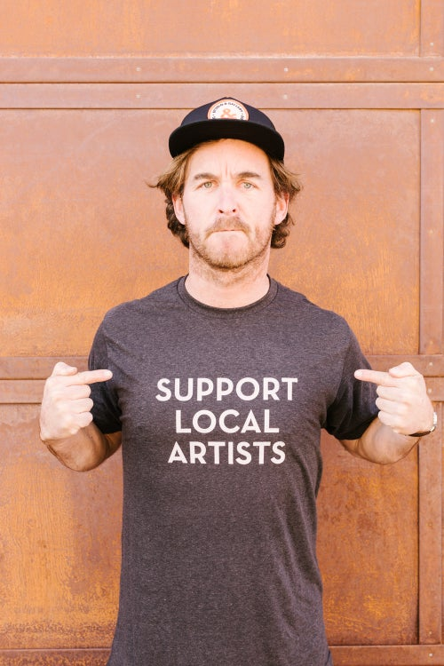 Image of Support Local Artists - Shirt