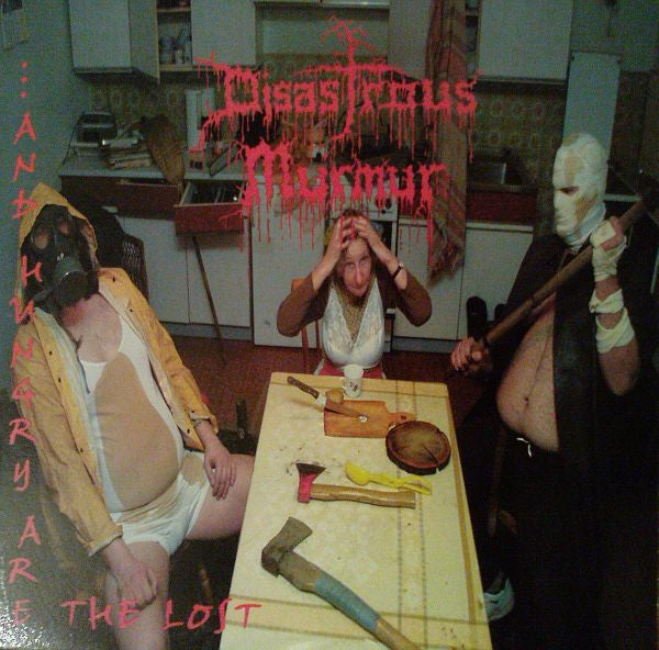 Image of DISASTROUS MURMUR - ...And Hungry Are The Lost LP
