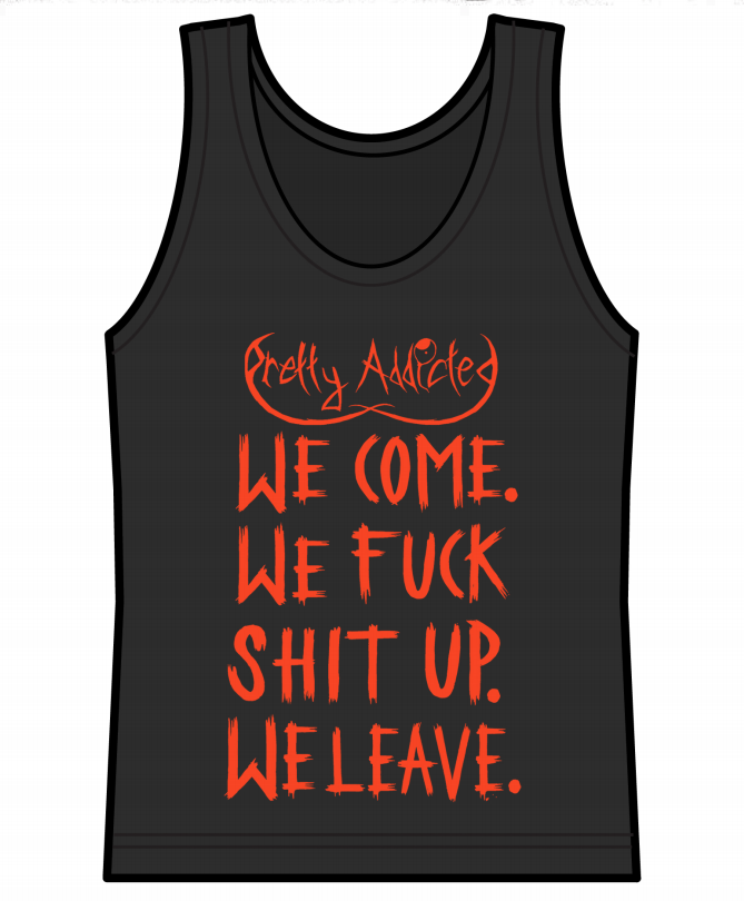 "Image of ""We Come. We Fuck Shit Up. We Leave."" Vests"
