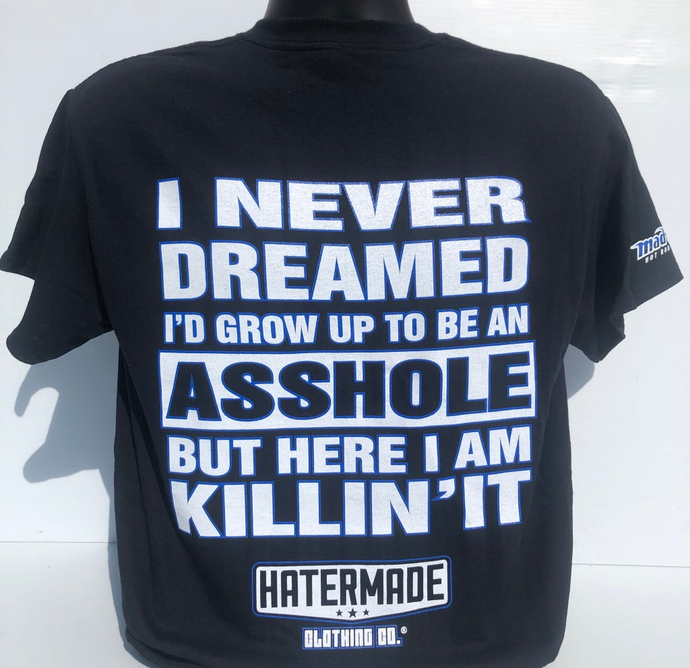 "Image of ""Asshole""  by Hatermade Clothing Co."