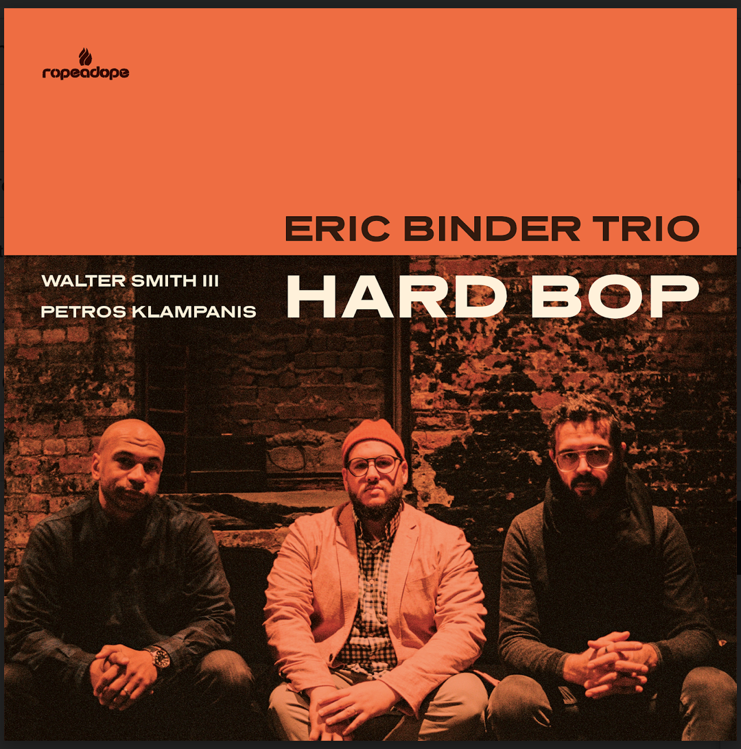 Image of Eric Binder Trio- Hard Bop