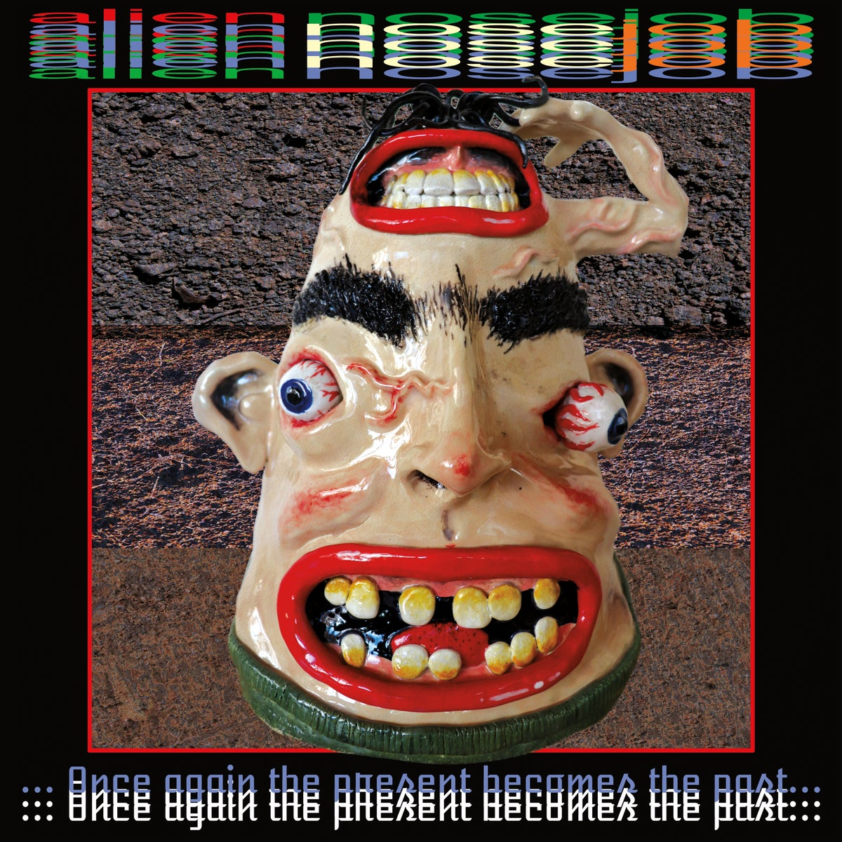 Image of ALIEN NOSEJOB - Once Again The Present Becomes The Past LP [Pre-Order. Out October 2nd, 2020]