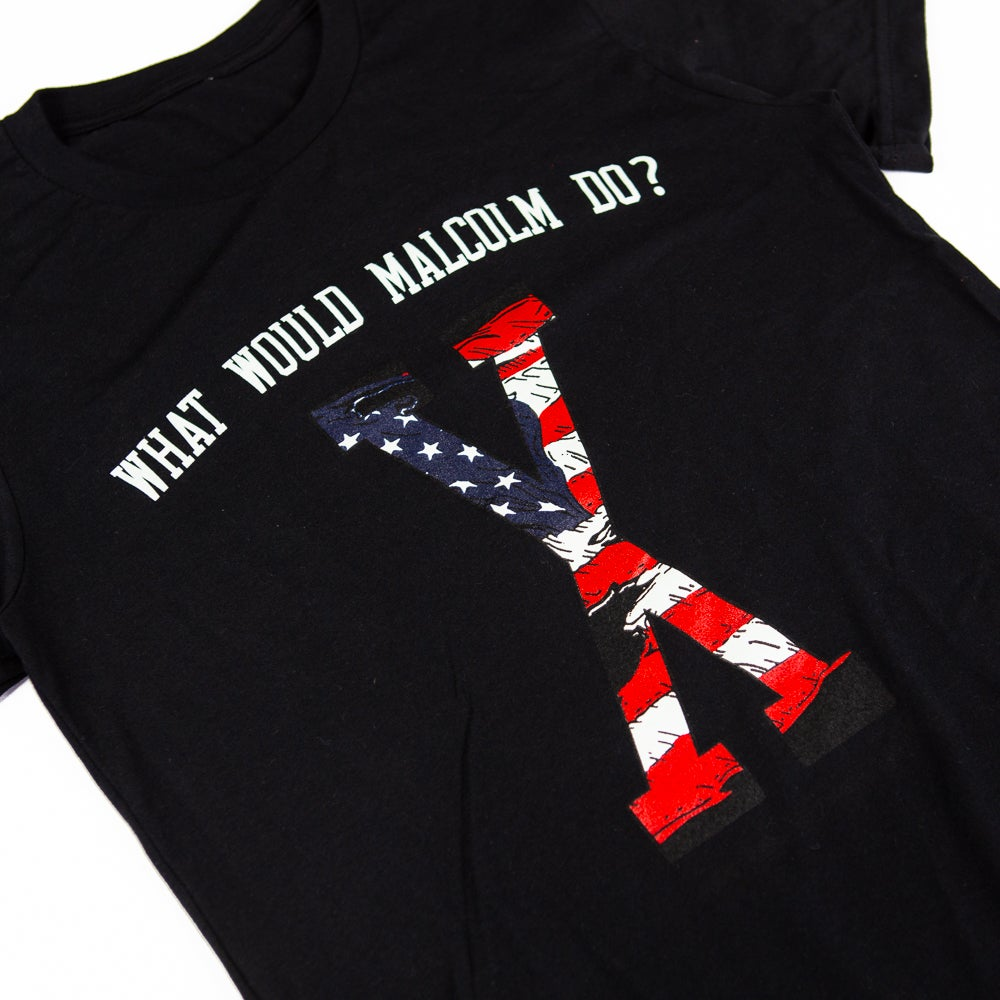 What Would Malcolm X Do? T shirt