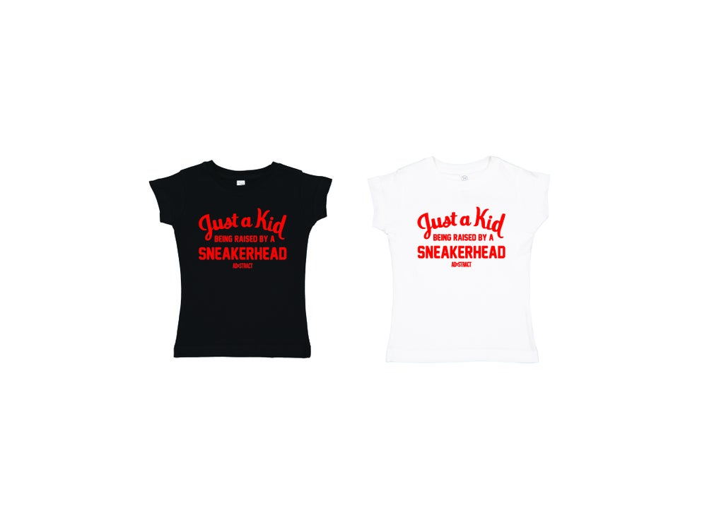 "JUST A KID BEING RAISED BY A SNEAKERHEAD ""RED PRINT"" (PRINCESS GIRLS CUT) TODDLER T-SHIRT"