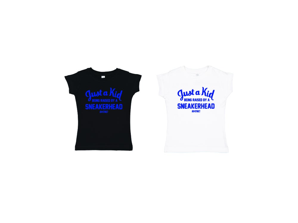 "JUST A KID BEING RAISED BY A SNEAKERHEAD  ""ROYAL PRINT"" (PRINCESS GIRLS CUT) TODDLER T-SHIRT"