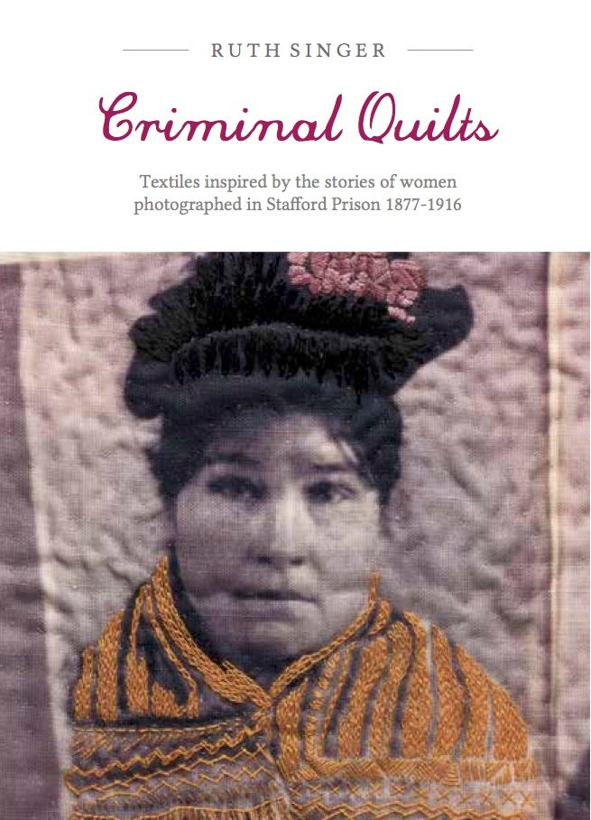 Image of Criminal Quilts Book New Edition Pre-order