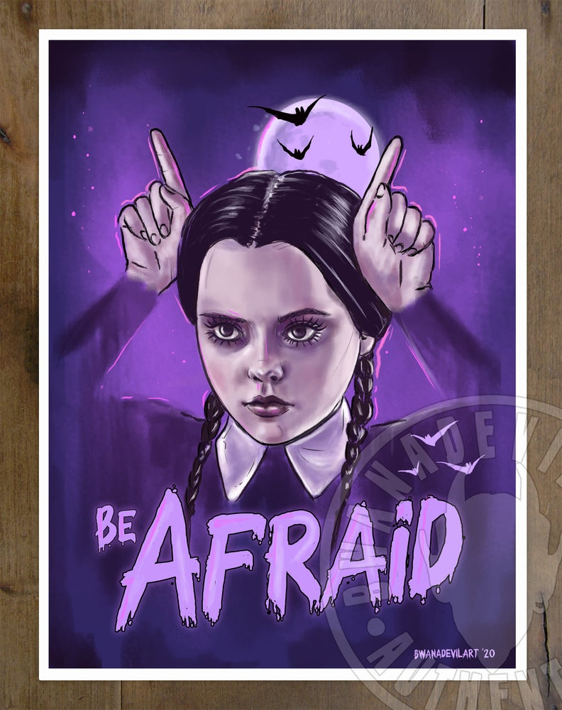 Image of Wednesday Addams (Be Afraid) Art Print 9 x 12 in.
