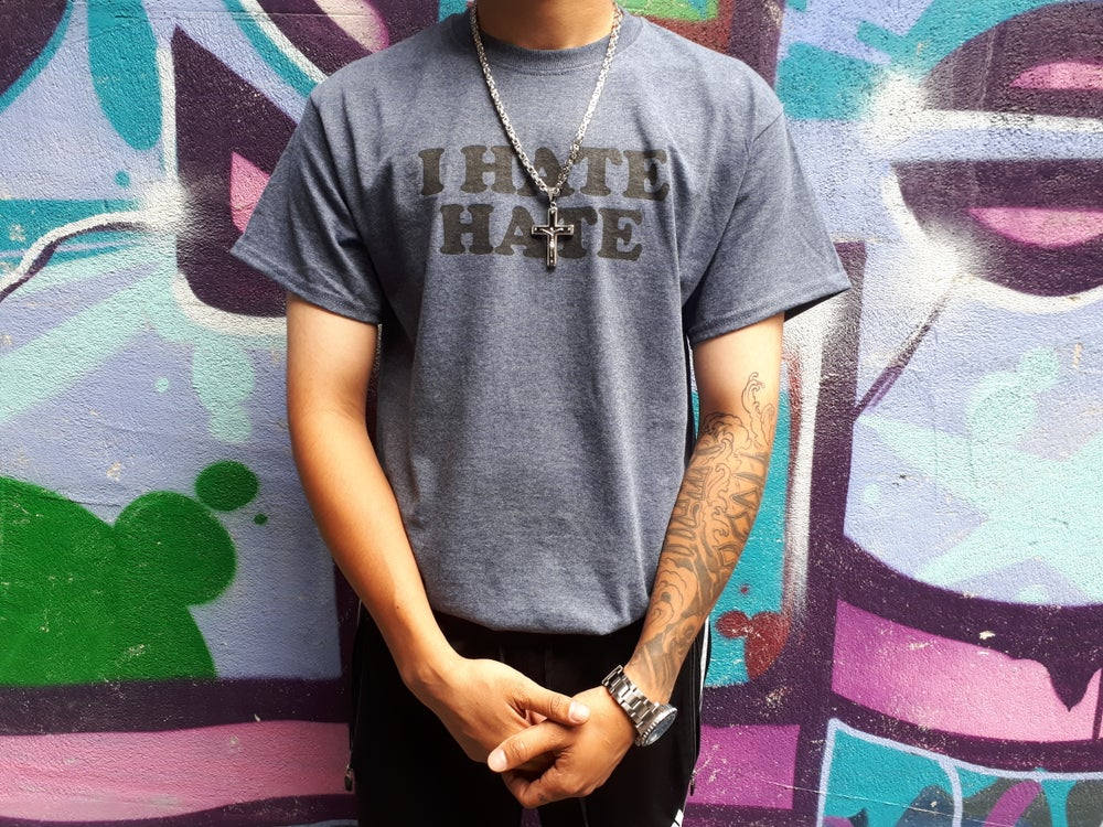 Image of I Hate Hate Shirt - Size S