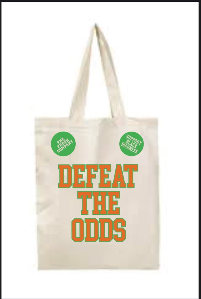 Image of Defeat The Odds Totes