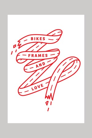 Bikes Frames and Love posters