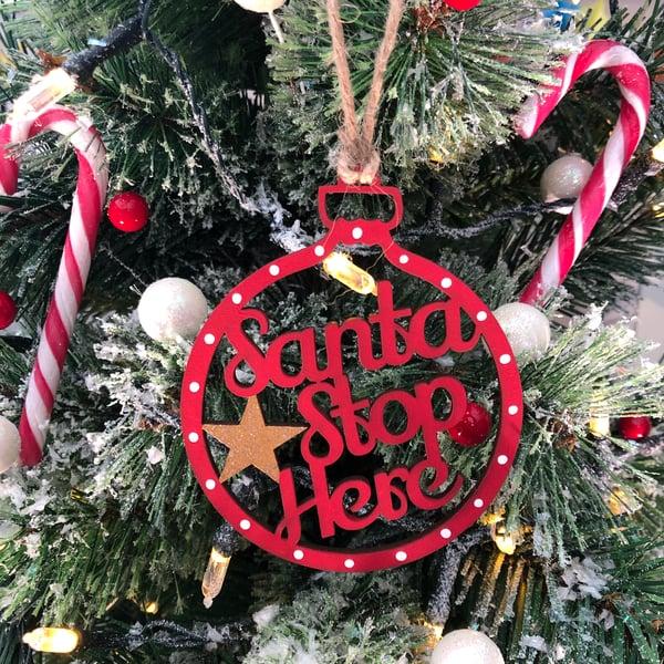 Image of Santa Stop Here Bauble