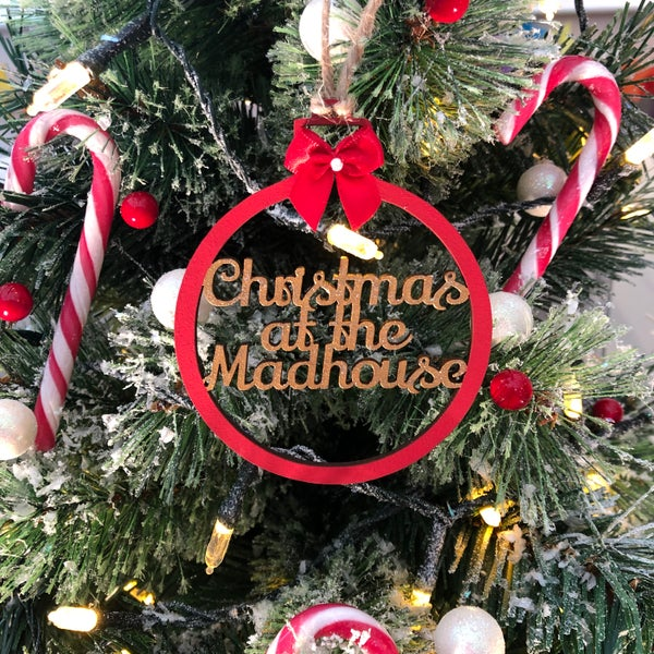 Image of Christmas at the Madhouse Bauble