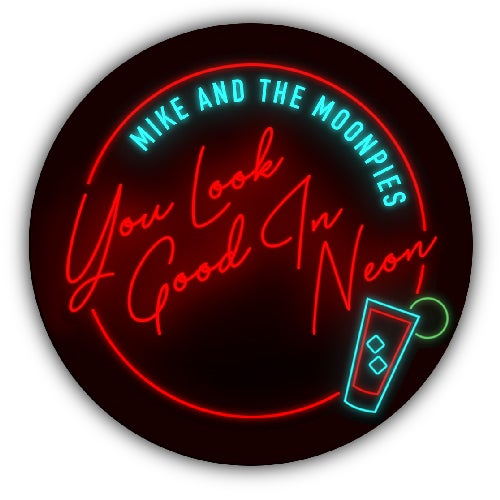 "Image of 'YOU LOOK GOOD IN NEON' 4"" ROUND STICKER"