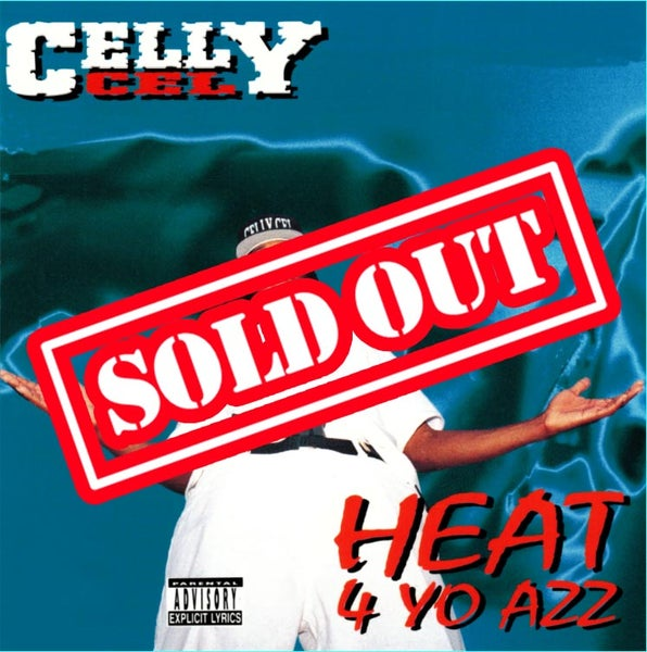 Image of Celly Cel - Heat 4 Yo Azz