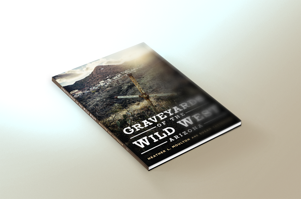 Image of Graveyards of the Wild West, Arizona (personalized if requested)