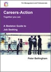 Printed Copy Skeleton Guide to Job Seeking - For Management and Professionals