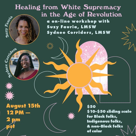 Image of Healing from White Supremacy in the Age of Revolution Online Workshop