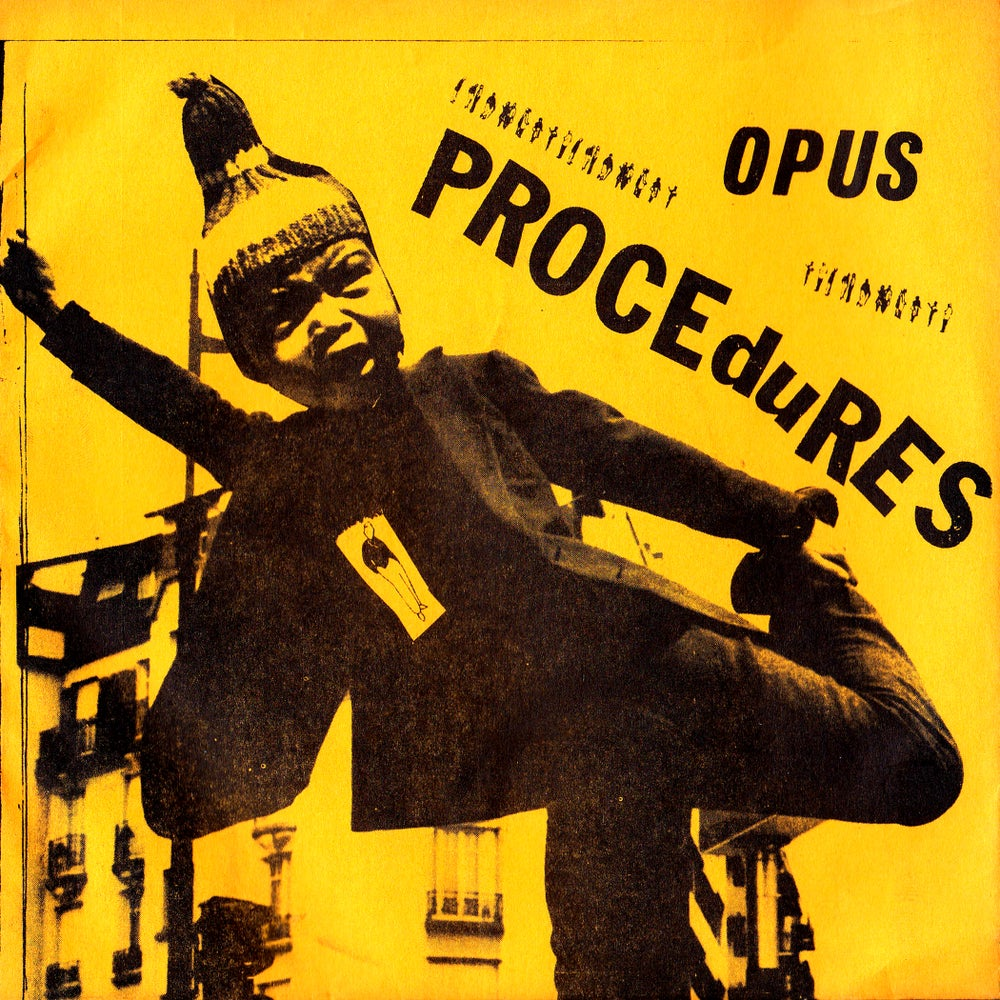 Image of OPUS - Procedures/The Atrocity 7""