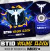 BTID - Volume 11 - Mikey B