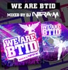 We Are BTID - Nitra M