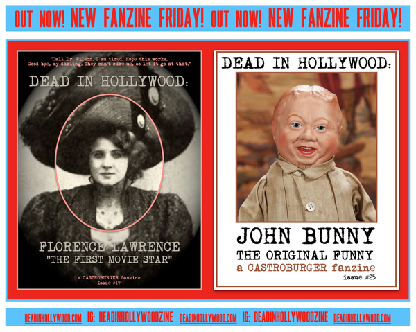 Image of DEAD IN HOLLYWOOD: FLORENCE LAWRENCE /JOHN BUNNY (2  ISSUES)