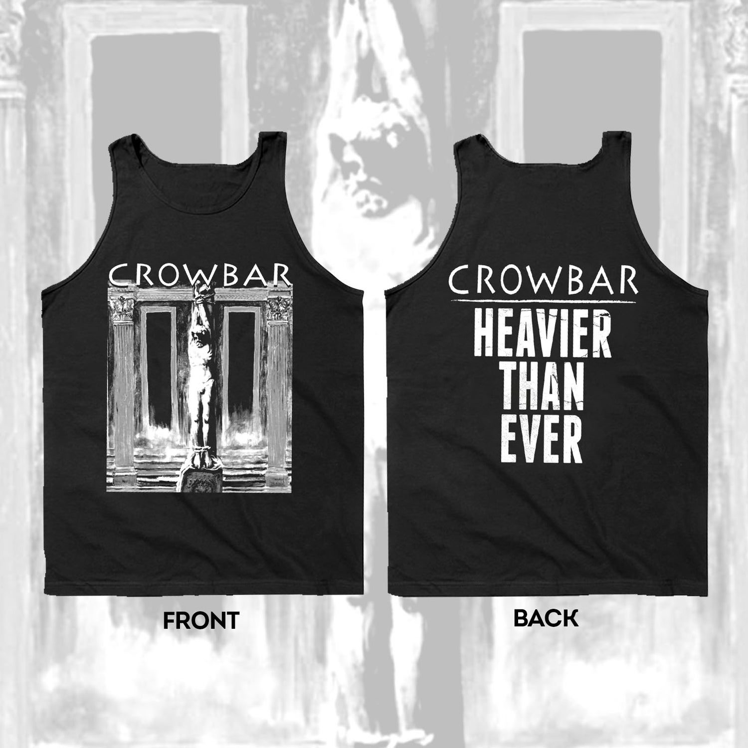Image of CROWBAR - HEAVIER THAN EVER TANK TOP - BLACK
