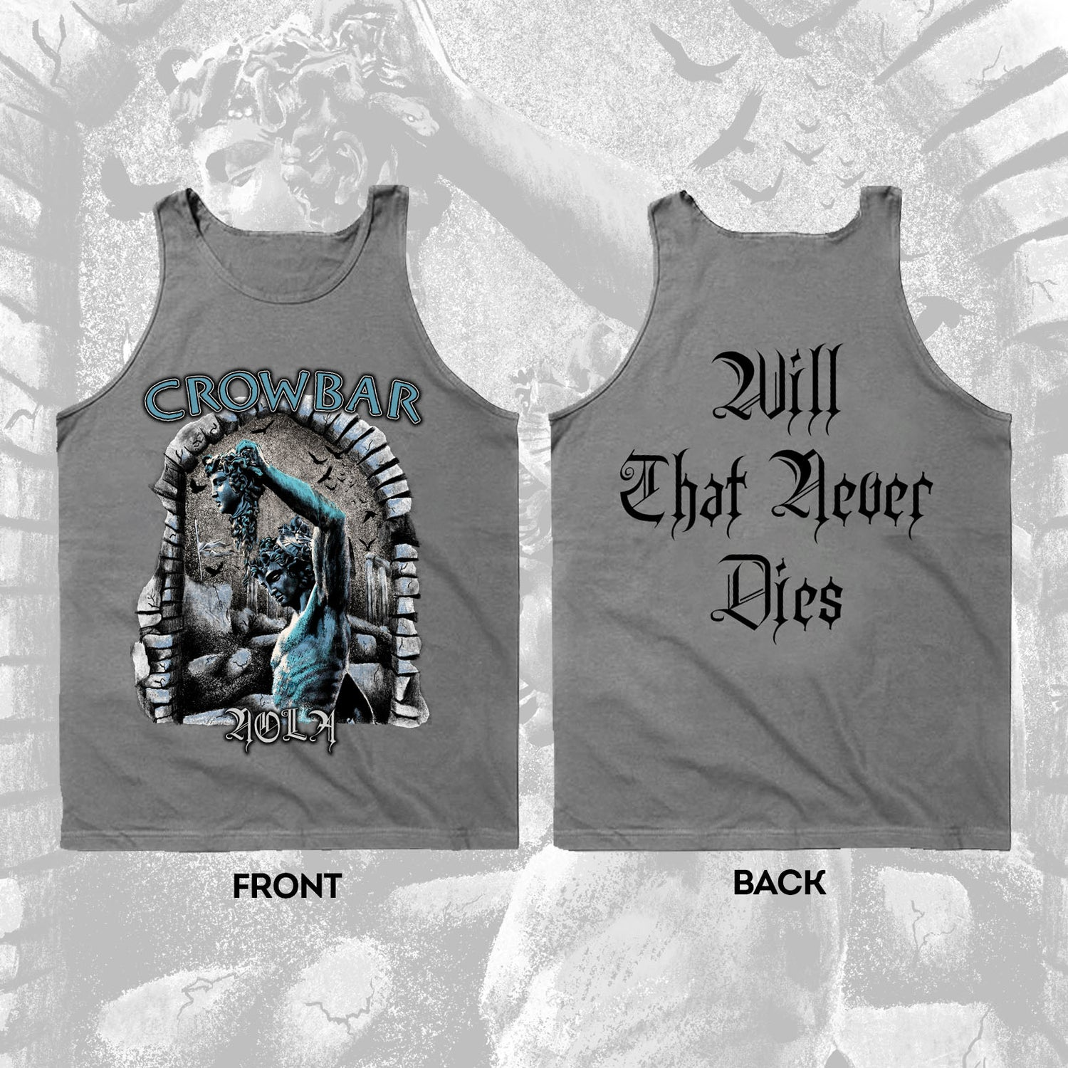 Image of CROWBAR  - WILL THAT NEVER DIES - TANK TOP - HEATHER GRAY
