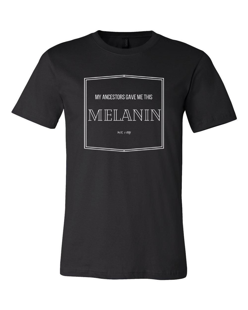 """MY ANCESTORS GAVE ME THIS MELANIN"""