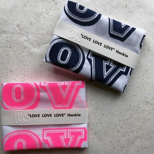 Image of LOVE LOVE LOVE Hankie