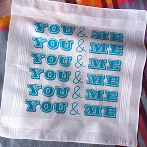 Image of YOU & ME Hankie