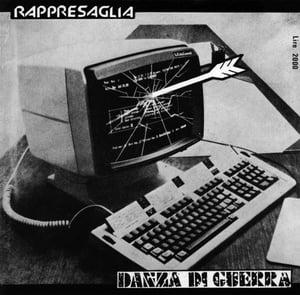 Image of RAPPRESAGLIA Danza Di Guerra EP *last copy*