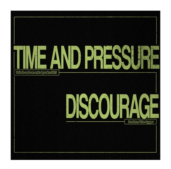Image of Time & Pressure/Discourage split 7""