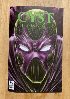 Image of CYST The Skin Grafter Issue One