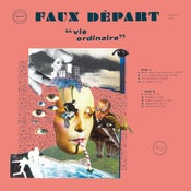 "Image of Faux Depart - ""Vie Ordinaire"" 12"" (Mutant)"
