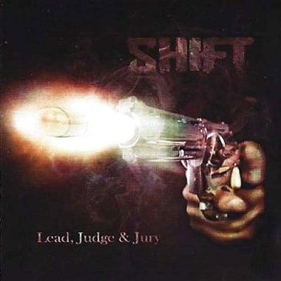 "Image of Shift ""Lead, Judge & Jury"" CD 2014"